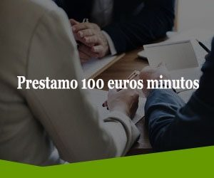 Prestamo 100 euros minutos