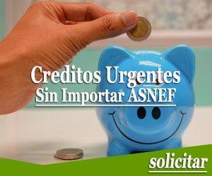 creditos urgentes sin importar ASNEF