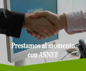 Prestamos al momento con ASNEF