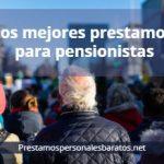 prestamos para pensionistas